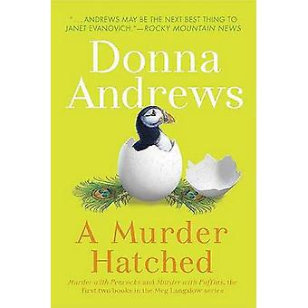 A Murder Hatched by Director of Therapy Research Donna Andrews - 9780