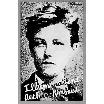 Illuminations - Prose Poems by Arthur Rimbaud - 9780811201841 Book