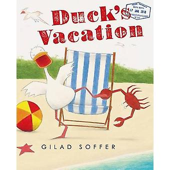 Duck's Vacation by Gilad Soffer - 9781250056474 Book
