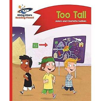 Reading Planet - Too Tall - Red B - Comet Street Kids by Adam Guillain