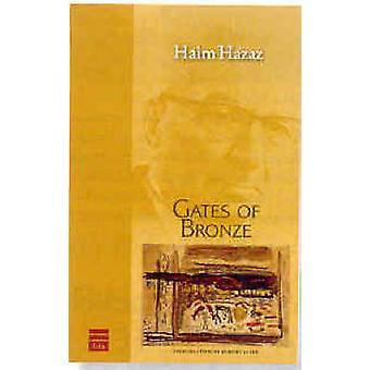 Gates of Bronze (2nd) by Haim Hazaz - 9781592641345 Book