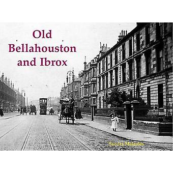 Old Bellahouston and Ibrox - With Kinning Park and Kingston by Sandra