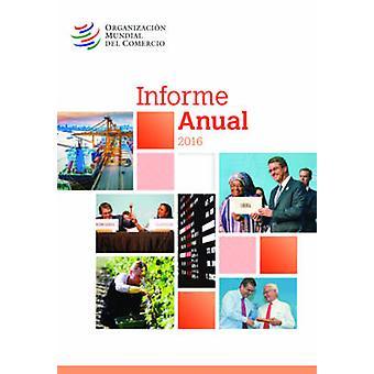 Informe Annual 2016 by World Trade Organization Wto - 9789287040756 B