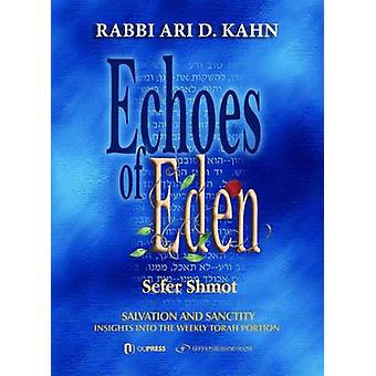 Echoes of Eden - Sefer Shmot by Ari D. Kahn - 9789652295859 Book