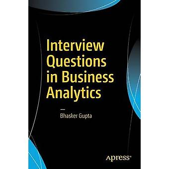 Interview Questions in Business Analytics - How to Ace Interviews and