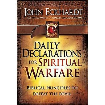 Daily Declarations for Spiritual Warfare - Biblical Principles to Defe