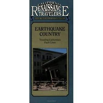 Earthquake Country - Traveling California's Fault Lines by Eleanor H.