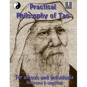 Praktische filosofie van Tao voor docenten en individuen door Symonds & Mike