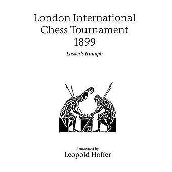 London International Chess Congress 1899 by Hoffer & Leopold