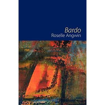 Bardo by Angwin & Roselle