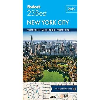 Fodor's New York City 25 Best by Fodor's Travel Guides - 978164097107