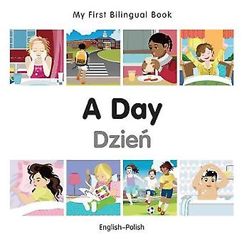 My First Bilingual Book  A Day EnglishPolish by Milet Publishing