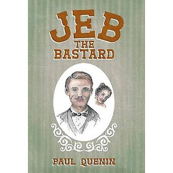 Jeb the Bastard by Quenin & Paul