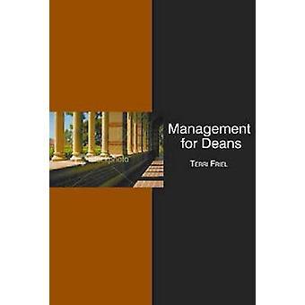 Management for Deans par Friel et Terri