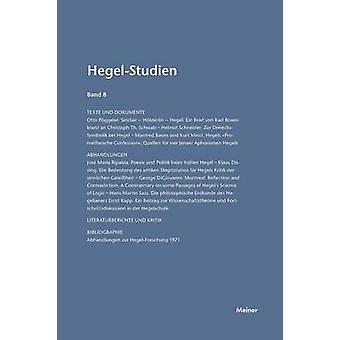 HegelStudien  HegelStudien Band 8 1973 by Pggeler & Otto