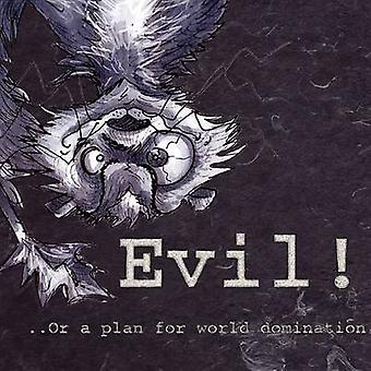 Evilor a Plan for World Domination by Wilson & LieslYvette