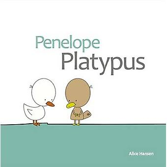 Penelope Platypus by Hansen & Alice Mary