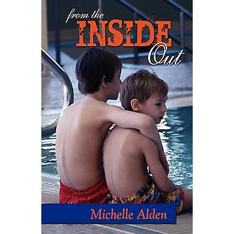 From the Inside Out by Alden & Michelle