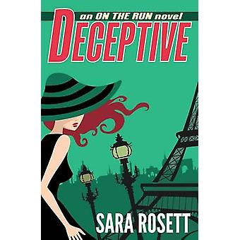 Deceptive by Rosett & Sara
