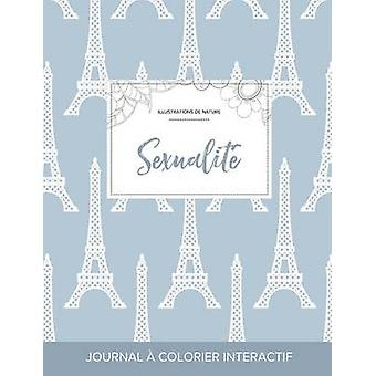 Journal de coloration adulte Sexualit Illustrations de nature Tour Eiffel by Wegner & Courtney