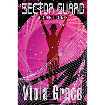 Sector Guard Collection 3 by Grace & Viola