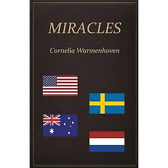 Miracles by Warmenhoven & Cornelia