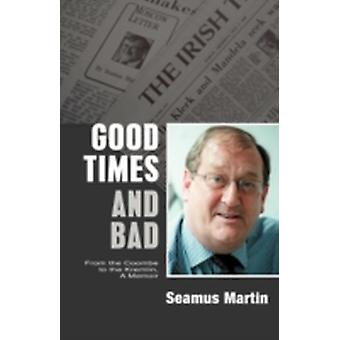 Good Times and Bad by Martin & Seamus