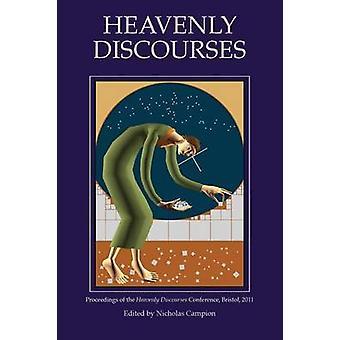 Heavenly Discourses by Campion & Nicholas
