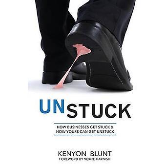 Unstuck by Blunt & Kenyon J