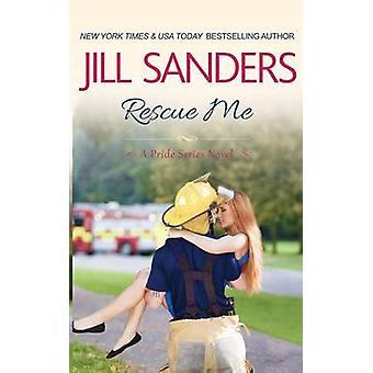 Rescue Me by Sanders & Jill