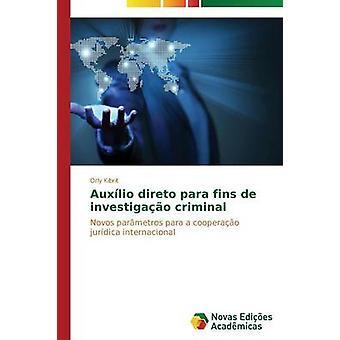Auxlio direto para fins de investigao criminal by Kibrit Orly