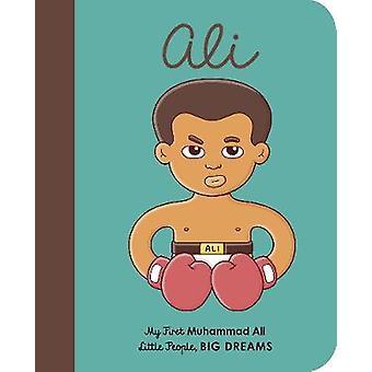 Muhammad Ali - My First Muhammad Ali par Maria Isabel Sanchez Vegara -