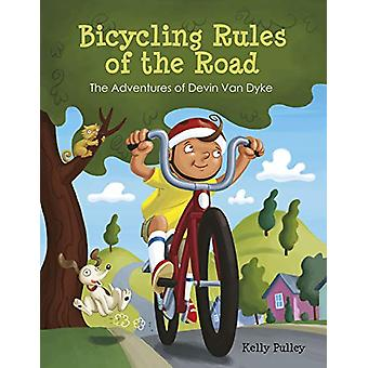 Bicycling Rules of the Road - The Adventures of Devin Van Dyke by Kell