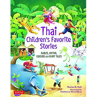 Thai Children's Favorite Stories - Fables - Myths - Legends and Fairy