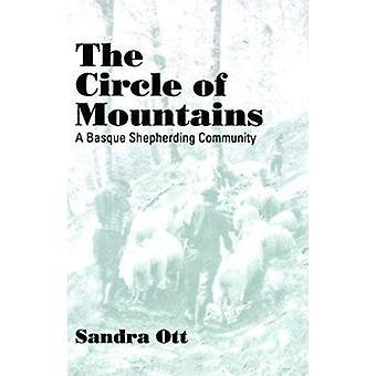 The Circle Of Mountains-Basque Shepherding Community New Ed - 9780874