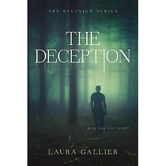 Deception - The by Laura Gallier - 9781496433930 Book