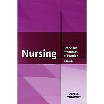 Nursing - Scope and Standards of Practice by American Nurses Associati