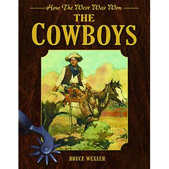 The Cowboys by Bruce Wexler - 9781616085735 Book