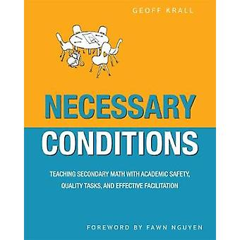 Necessary Conditions - Teaching Secondary Math with Academic Safety -