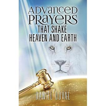 Advanced Prayers That Shake Heaven and Earth by Daniel Duval - 978164