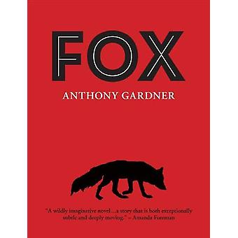 Fox by Anthony Gardner - 9781910895290 Book