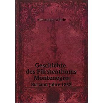 Geschichte Des Furstenthums Montenegro by Alexander Andric - 97858798