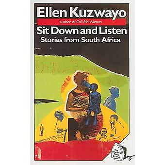 Sit Down and Listen - Stories from South Africa by Ellen Kuzwayo - 978