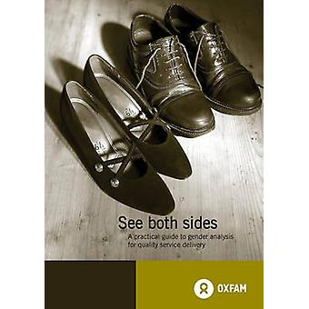 See Both Sides - A Pratical Guide to Gender Analysis for Quality Servi