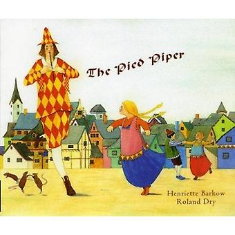The Pied Piper (English/German) by Henriette Barkow - 9781852699505 B
