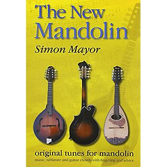 The New Mandolin - original tunes for mandolin by Simon Mayor - 978095