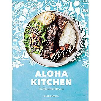 Aloha Kitchen - Recipes from Hawai'i by Alana Kysar - 9780399581366 Bo