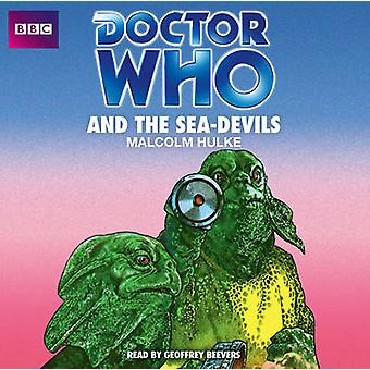 Doctor Who And The SeaDevils by Hulke & Malcolm