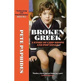 Broken Greek by Pete Paphides - 9781529404432 Book