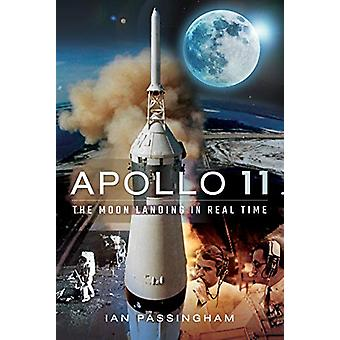Apollo 11 - The Moon Landing in Real Time by Ian Passingham - 97815267
